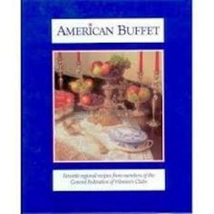 A very nice collection of authentic American food served up by the General Federation of Women's Clubs. Beautiful illustrations as well. | eBay!