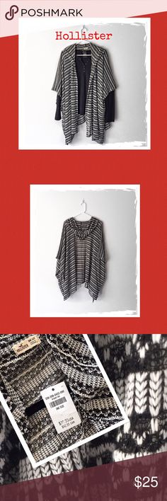 NWT Hollister Hooded Drapery Poncho Black + White Brand new-One Size-GREAT for the Fall season!   Thank you!!! 🌻🌻 Hollister Other