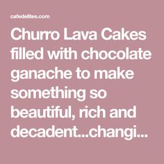 Cake Cafe, Molten Lava Cakes, Cafe Delites, Churros, Chocolate Ganache, Cake Cookies, Sweet Tooth, Treats, Desserts