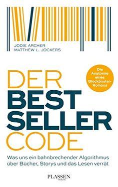 Der Bestseller-Code : Jodie Archer, Matthew L. George Soros, Shades Of Grey, 50 Shades, Navy Seals, Professor, Best Sellers, Coding, Books, Amazon