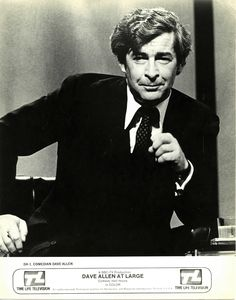 Dave Allen is one of the greatest comedians the world ever saw. Allday situations watched from a slightly different angle is the best comedy you can get!