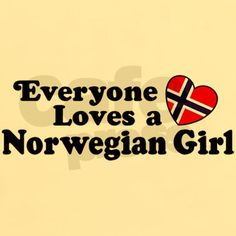 You're right. Norwegian girls are hotter.