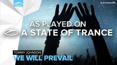 Tommy Johnson - We Will Prevail [A State Of Trance 760]