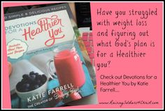 Devotions for a Healthier You-From Dashing Dish - Raising Soldiers 4 Christ