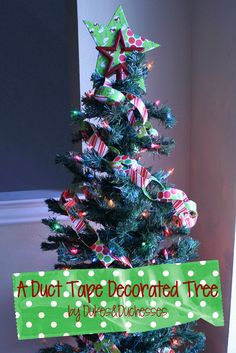 duct tape Christmas tree ~