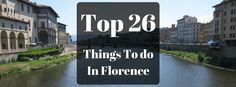 Florence Italy has some of the best attractions in Italy. Check out this amazing list of 26 things to do in Florence for inspiration and ideas on your next trip to Florence!
