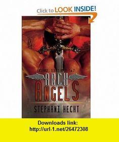 Archangels  1 and 2 (9781554871193) Stephani Hecht , ISBN-10: 1554871190  , ISBN-13: 978-1554871193 ,  , tutorials , pdf , ebook , torrent , downloads , rapidshare , filesonic , hotfile , megaupload , fileserve