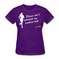 · ♥♡♥ · Please don't interrupt... · $24.99 · FRONT: Please don't interupt my workout butt... LOWER BACK: It's okay to stare! Multiple shirt styles as well as multiple colors to choose from. Grab yours today! :)