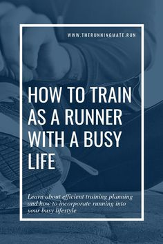52ad856974851e Check out how to plan your running training into a busy lifestyle