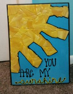 You are my sunshine mosaic sign Check out this item in my Etsy shop https://www.etsy.com/listing/263892172/you-are-my-sunshine-handcrafted-mosaic