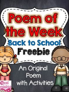 Poetry {Poem of the Week} Back To School Freebie This is an original poem with 5 accompanying activities. Great for word work, shared reading, daily 5, partner reading etc.