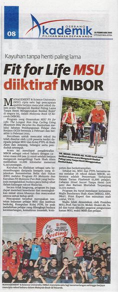 "MSU fit for life : The Longest Non Stop Cycling Using Mountain Bike Bicycles"" . MBOR Source: Utusan Malaysia (Gerbang Akademik), Feb 21, 2015."