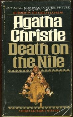 Death on the Nile by Agatha Christie (one of my fave childhood books)