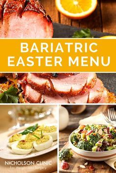 Easter is just a few days away! Plan your Easter menu with a little help from Nicholson Clinic with these bariatric-friendly recipes. ‪Weight Loss | Nutrition | Bariatric Recipes | Weight Loss Recipes | Weight Loss Surgery | Bariatric Surgery | Easter Recipes