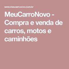 MeuCarroNovo - Compra e venda de carros, motos e caminhões