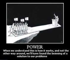 We ARE the power!  and best we do not forget it