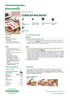 thermomix - Cobbler malinowy Cobbler, Make It Simple, Food And Drink, Sweets, Cooking, Desserts, Thermomix, Kitchen, Tailgate Desserts