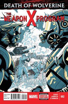 Death of Wolverine: The Weapon X Program # 2 by Salvador Larroca