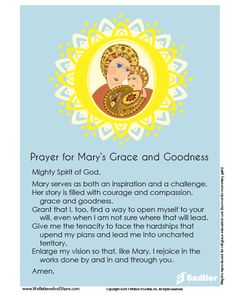Download a Prayer for Mary's Grace and Goodness and use it with your family or class.