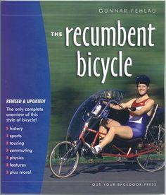 The Recumbent Bicycle