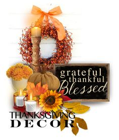 """Grateful~Thanksgiving Decor"" by constanceann ❤ liked on Polyvore featuring interior, interiors, interior design, home, home decor, interior decorating, INC International Concepts, Juliska, Allstate Floral and K&K Interiors"