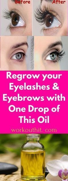 Regrow your Eyelashes and Eyebrows with One Drop of This Oil