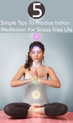 There are various ways of practicing Indian meditation. It is simple and easy to learn and practice.