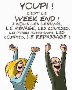 40 ideas for quotes funny weekend humor Bon Weekend, Weekend Humor, Funny Weekend, Funny French, French Quotes, Positive Attitude, Words Quotes, Laugh Out Loud, True Stories