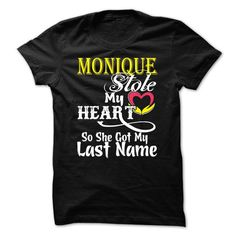 MONIQUE stole my heart T-shirt T-Shirts, Hoodies (19.99$ ==►► Shopping Here!)