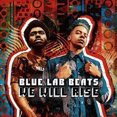 We Will Rise Blue Lab Beats Album