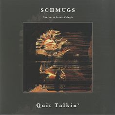 Schmugs、Quit Talkin'(LP)、Truncate
