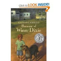 Because of Winn-Dixie by Kate DiCamillo: A book about a girl who moved to Naomi, Florida whose father is a preacher. She befriends a stray dog and together they make friends and become a part of the Naomi community. A great read.