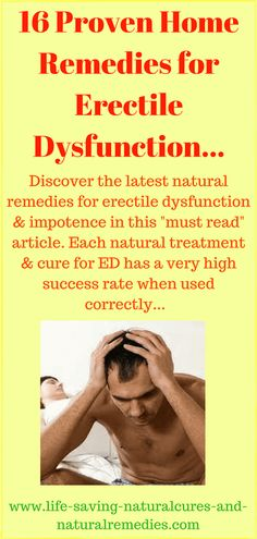 "Natural Cures Discover the latest natural remedies for erectile dysfunction and impotence in this ""must read"" article. Each natural treatment and cure for ED has a very high success rate when used correctly. Home Remedies For Ed, Natural Remedies For Ed, Natural Cures, Holistic Remedies, Health Remedies, Arthritis Remedies, Herbal Remedies, Health And Wellness, Exercises"