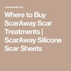 Where to Buy ScarAway Scar Treatments | ScarAway Silicone Scar Sheets