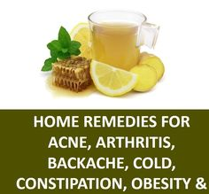 Home Remedies for Acne Arthritis Backache Cold Constipation Obesity & more