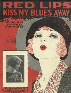 Red Lips Kiss my Blues Away
