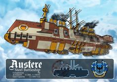Austere Class Steel Battleship by on DeviantArt Steampunk Weapons, Steampunk Airship, Dieselpunk, Concept Ships, Concept Art, Fantasy World, Fantasy Art, Flying Ship, Pretty Drawings