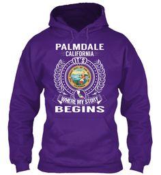 Palmdale California It's Where My Story Begins Purple Sweatshirt Front