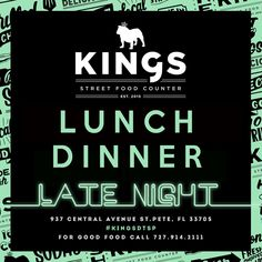 Lunch - Dinner - Late Night at KINGS. #stpete #dogfriendly