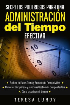 Gestion de Tiempo Administración del Tiempo Efectiva Love Reading, Reading Lists, Psychology Humor, Cool Phrases, The Secret Book, Book And Magazine, Praise The Lords, Financial Literacy, Time Management