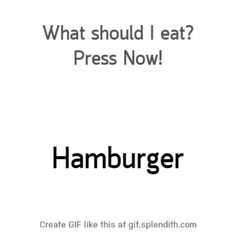 What do you want to eat? - 9GAG