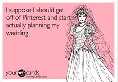 Wedding Planning Quotes Plan My Wedding Our Wedding Perfect Wedding