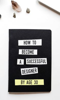 On the Creative Market Blog - Want to Be a Successful Designer By Age 30? Here's A Plan