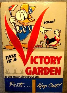 Propaganda posters about the importance of  Victory Gardens to 'help the war effort' during WWII