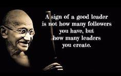 1 12 Ghandi on Leadership fantastic.png