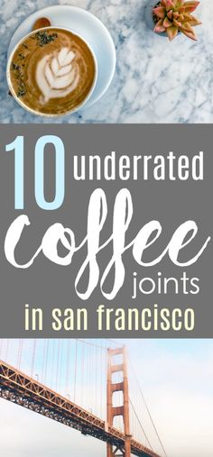 You can find coffee practically on every street in San Francisco. Where to start first you ask? Check out this ultimate guide to the top local cafes that will be sure to leave you satisfied. #coffee #coffeelover #sfcoffee