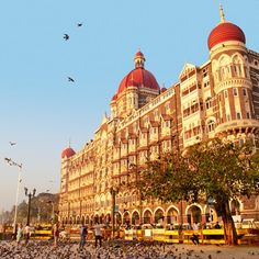 The seaside Taj Mahal Palace, in Mumbai. Get up early and take a stroll along the waterfront.  Check.