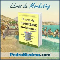 Libro El arte de inventarse profesiones | Editorial Empresa Activa