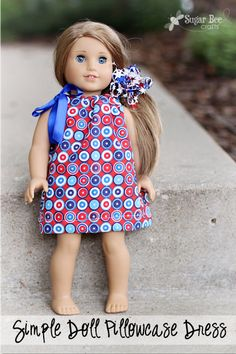 how to make a simple doll dress - this is a tutorial! perfect beginner sewing project