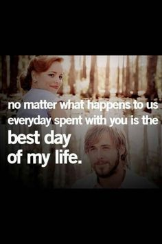 Love the notebook. And Nicholas sparks Cute Quotes, Great Quotes, Quotes To Live By, Funny Quotes, Inspirational Quotes, Awesome Quotes, Meaningful Quotes, Film Quotes, Quotes From Movies